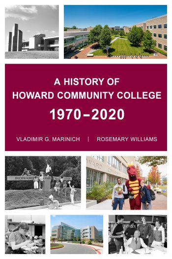 Cover image for A History of Howard Community College 1970-2020