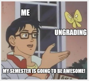 Cartoon of a person holding a butterfly. Title: My semester is going to be awesome!