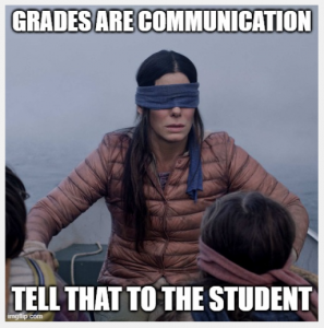 Photo of blindfolded people in a boat. Grades are communication; Tell that to the student.
